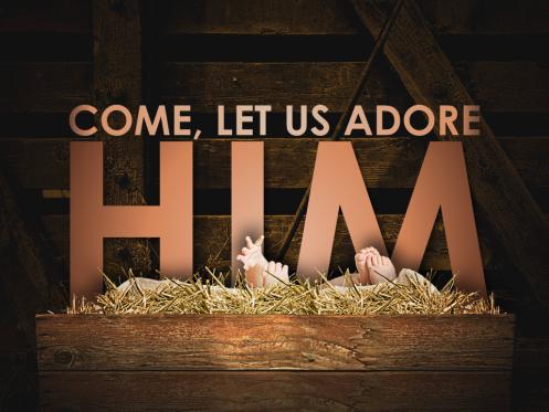 come-let-us-adore-him